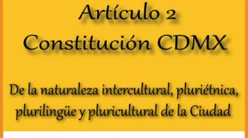 Artículo 2 – De la naturaleza intercultural, pluriétnica, plurilingüe y pluricultural de la Ciudad