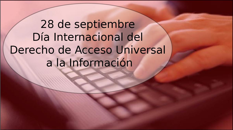 Día Internacional del Derecho de Acceso Universal a la Información
